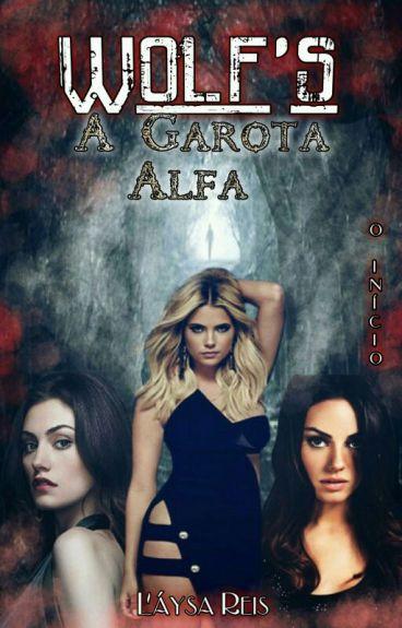 .Wolf's -A Garota Alfa.1ª