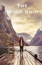 The Wolf Ship by HayleyThompson212