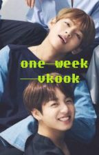 One Week (TaeKook/Vkook) by Sensei404