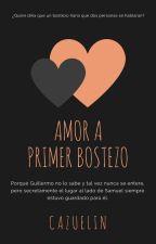 Amor A Primer Bostezo | Wigetta. #Wattys2016 by TheCreatorOfStories