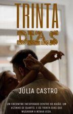 Trinta Dias by juliabwriter