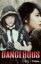 Dangerous by Dimas_x