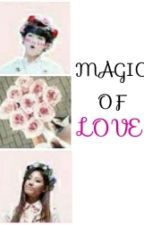Magic Of Love (BTS LOVELYZ FANFICTION) by RosaHL