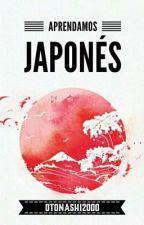 ¡Aprendamos Japonés! by Otonashi2000