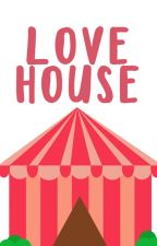 Love House © by AllisonOfScott