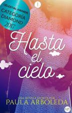 Hasta el Cielo by TrilogiaHastaElCielo