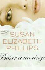 Besar A Un Ángel - Susan Elizabeth Phillips by karolina06