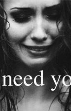 I need you by Fotoart01