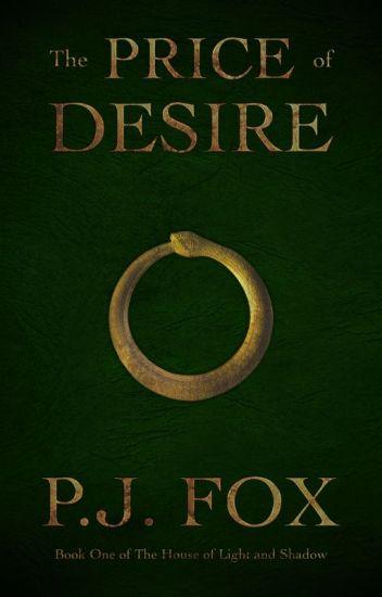 The Price of Desire