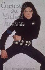Curiosità su Michael Jackson by iamhisdirtydiana