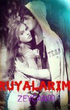 RÜYALARIM by Zeycan00