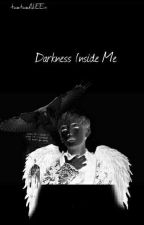 Darkness Inside Me         »Vkook»          [Completed]  by taetaeAliEEn