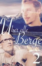 Über alle Berge - Part 2 - by nadine1508