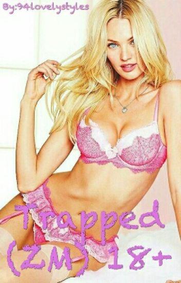Trapped (Zayn Malik) 18+