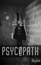 Psycøpath. by Skkyline_