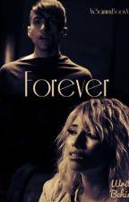 Forever (A Mirstie Short Story) by XxSammyBooxX