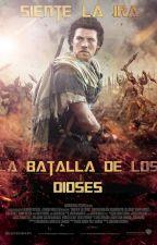 LA BATALLA DE LOS DIOSES by CarlosDanielTF