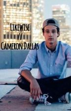 Likewise  // Cameron Dallas by advoreDallas