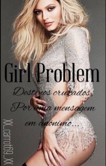 Girl Problem - Menssages