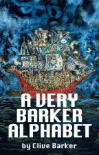 A Very Barker Alphabet by CliveBarker