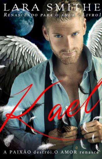 KAEL - Renascendo para o amor