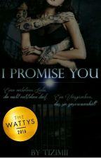 I Promise You by Tizimii