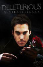 Deleterious| Kai Parker #2 by xinterstellarx