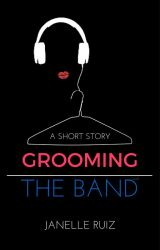 Grooming the Band by greenwriter