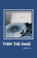 TURN THE PAGE ➸ song b. by -sarcasticsalma