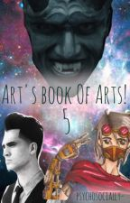 Art's Book of Arts! 5 by psychosocially-