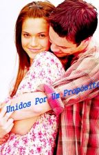 Unidos por um Propósito! by AnnaCarolina400