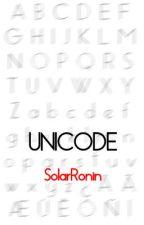 Unicode by SolarRonin