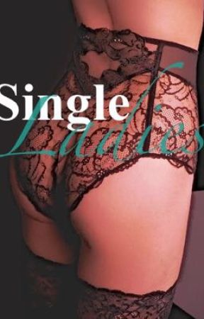 Single ladies by alexisfunnye