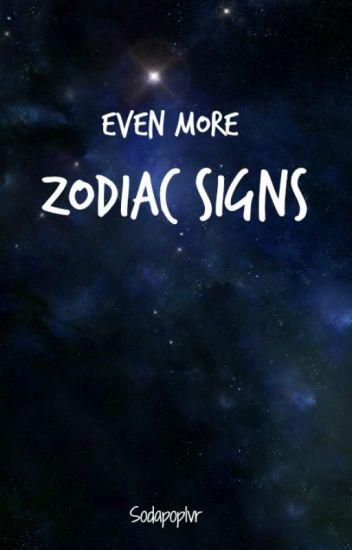Even More Zodiac Signs