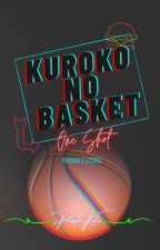Kuroko no Basket One-Shots [Pausada] by kurokochin__
