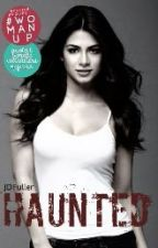 ✓ Haunted (Libro 2) by CaptainFuller