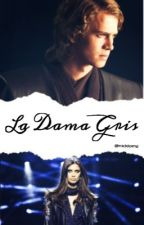 La Dama Gris | Anakin Skywalker by nickiomg