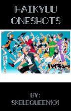 haikyuu!! oneshots [discontinued] by tsuccishima
