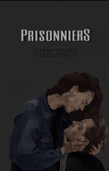 Prisonniers. ✔️