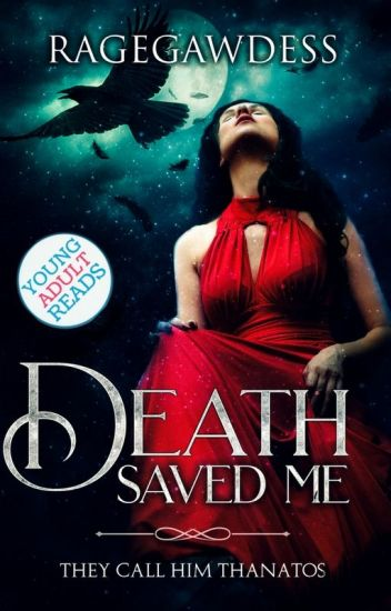 Death Saved Me (#Wattys2016)