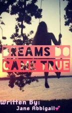 Dreams Do Came True by itsGail_V