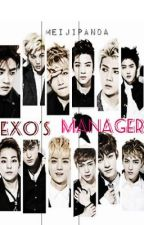 [EXO BOOK 1 ]EXO's MANAGER turns to EXO's RIVAL [1&2] by MeijiPanda