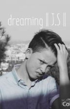 dreaming ||J.S|| by fmlmendes