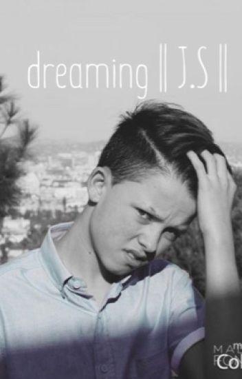 dreaming ||J.S||