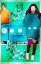 La Chica del Tren|h.s|#2 by harryscxndy