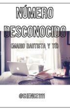 Numero Equivocado.(Mario Bautista) by Shenice1111