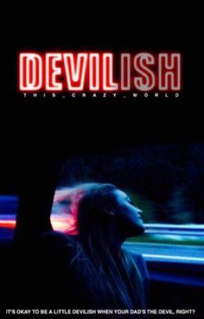 Devilish (rewrite) by This_CraZy_World