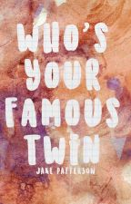 Who's Your Famous Twin? by jakepatt