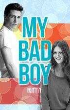 My Bad Boy by RenaeEmma