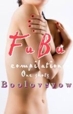 Fubu (One Shot) by BooLoveYow
